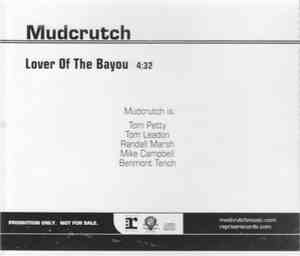 Mudcrutch - Lover Of The Bayou