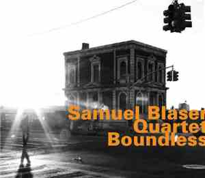 Samuel Blaser Quartet - Boundless