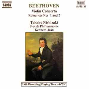 Beethoven - Takako Nishizaki, Slovak Philharmonic, Kenneth Jean - Violin Concerto / Romances Nos. 1 And 2