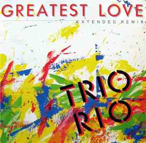 Trio Rio - Greatest Love