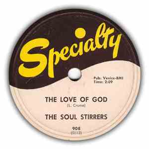 The Soul Stirrers - The Love Of God / Out On A Hill