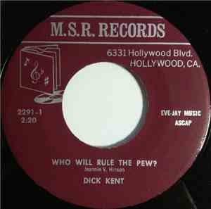 Dick Kent / Bobbi Blake - Who Will Rule The Pew? / My Wednesday's Child