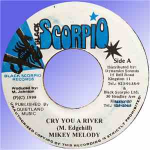 Mikey Melody / Meekie Melody - Cry You A River / Be Carefull